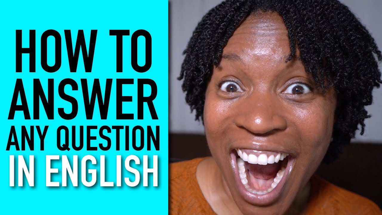 How To Answer Any Question In English