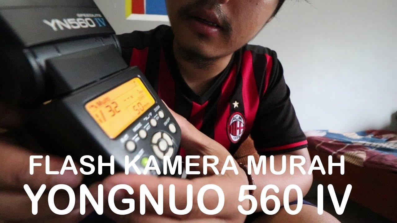 TERBARU FLASH YONGNUO 560 IV MURAH REVIEW SINGKAT