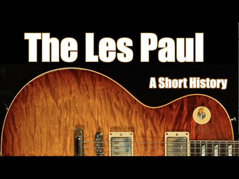 the-gibson-les-paul:-a-short-history,-from-creation-to-custom-shop