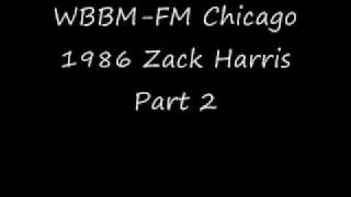WBBM-FM Chicago 1986 Zack Harris Part 2.wmv