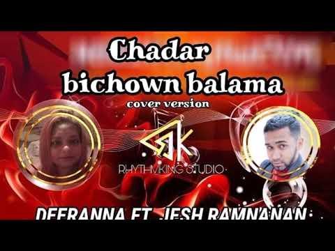 Deeranna & Jesh - Chadar Bichown (2019 Bollywood Cover)