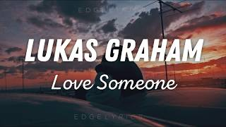 Love Someone   Lukas Graham /español English/