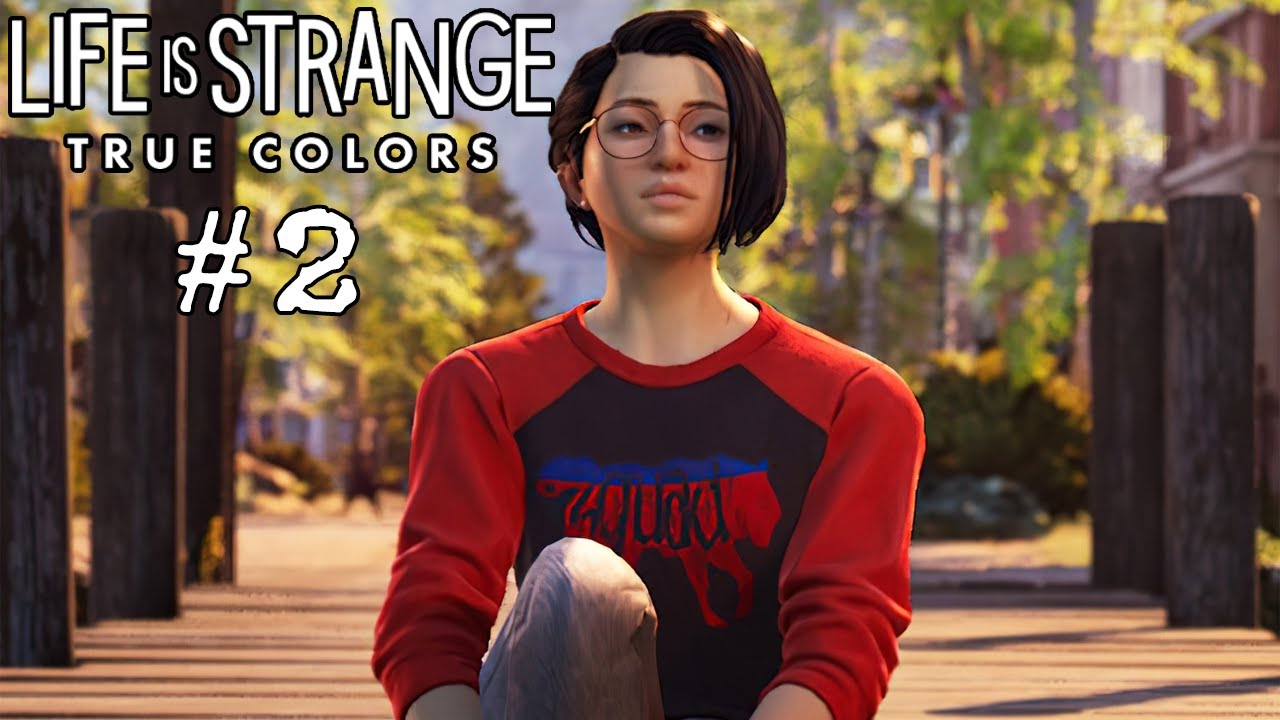 Part 2 - What happens next : Life is Strange: True Colors - Indian Youtuber live Stream [ HINDI ]
