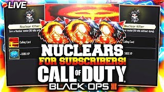 "FREE ""NUCLEAR"" IN CALL OF DUTY BACK OPS 3! GETTING SUBSCRIBERS THEIR FIRST NUCLEAR.."