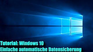 Windows 10 Backup einfach und automatisch Robocopy (Auch Windows 7 & 8)