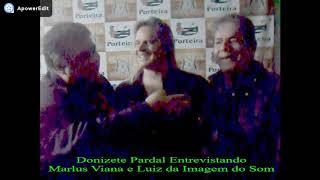 Donizete Pardal, Marlus  e Luiz