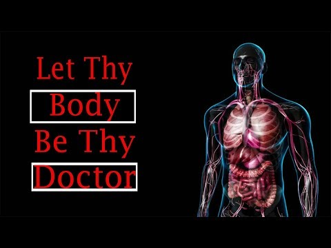 Your Body Is your own Personal Doctor