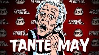 TANTE MAY - Les chroniques de Mar Vell #34  (feat. RÉTRO PHIL)
