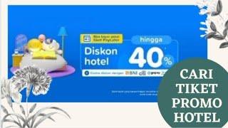 CARI PROMO HOTEL | CARA PENGGUNAAN APLIKASI TIKET.COM screenshot 4