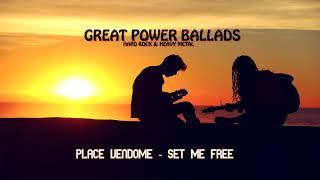Place Vendome - Set Me Free