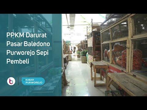 PPKM Darurat Pasar Baledono Purworejo Sepi Pembeli