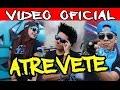 LOS DESTRAMPADOS FEAT KINGS DEL WEPA / ATREVETE / VIDEO OFICIAL