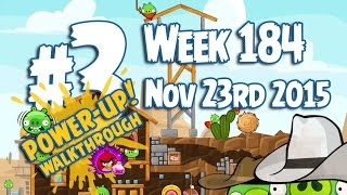 Angry Birds Friends Wild West Tournament Level 3 Week 184 Power Up Highscore Walkthrough