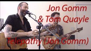 Jon Gomm & Tom Quayle - Telepathy (Jon Gomm)