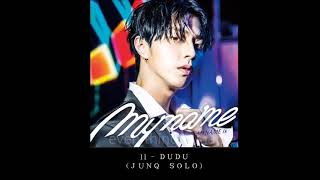 MYNAME - 11 - DUDU (JUNQ SOLO)  (AUDIO) [ MYNAME is~]