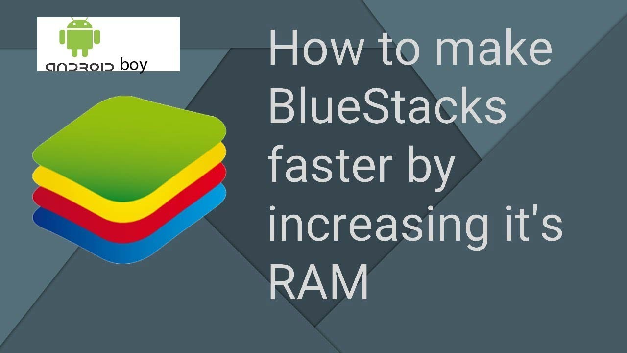 How to increase RAM in Bluestacks and make it FASTER