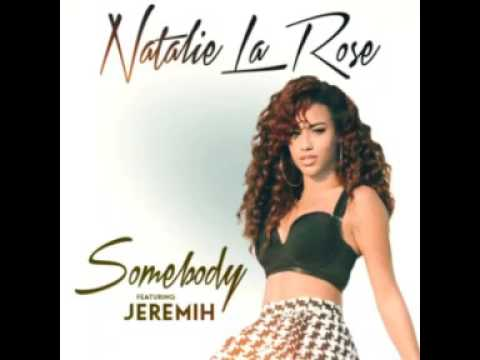 Natalie La Rose ft. Jeremih - Somebody (Audio)