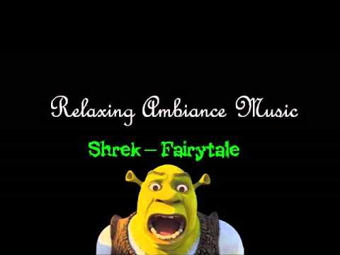 Shrek - Fairy Tale - Relaxing Ambiance Music