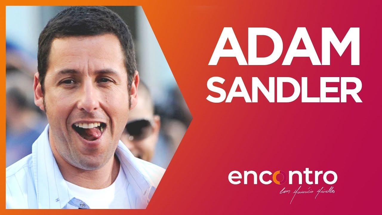 ENCONTRO COM ADAM SANDLER