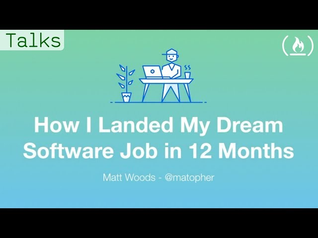 How I Landed My Dream Software Job in 12 Months