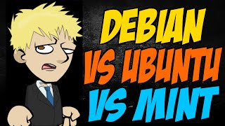 Debian vs Ubuntu vs Mint
