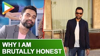 Abhay Deol SPEAKS Up on why he's Brutally Honest!