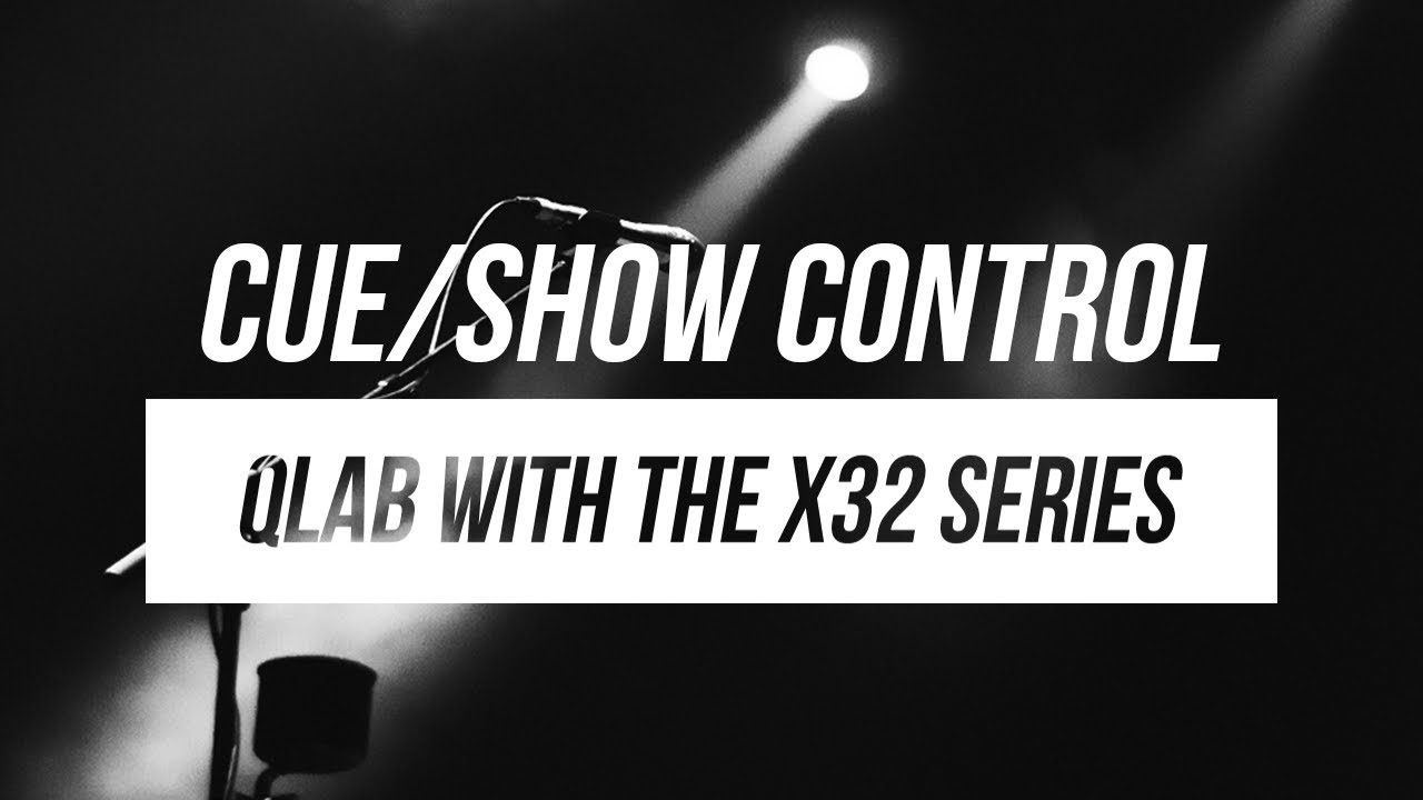 X32 with QLab - MIDI Cue Based Shows