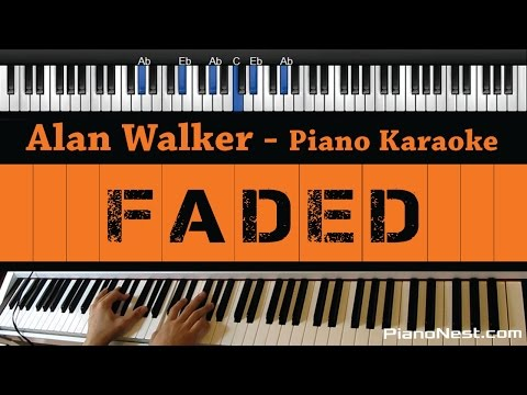 Alan Walker - Faded - Piano Karaoke / Sing Along / Cover With Lyrics
