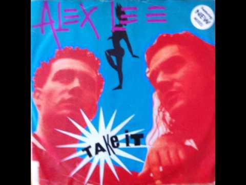 Alex Lee - Take It (Vital Ital Version) (HQ)