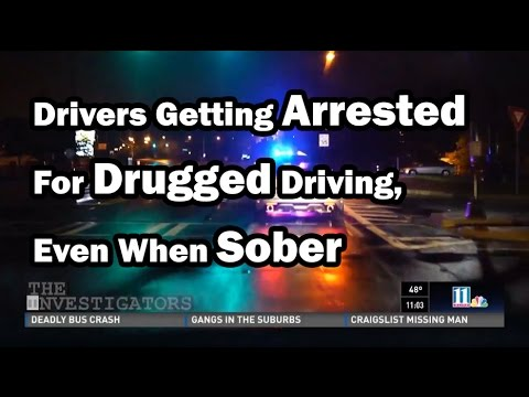 Drivers Arrested For 'Drugged Driving,' Even When Sober