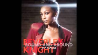 Beverley Knight - Round And Around