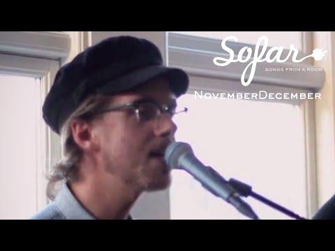 NovemberDecember - Save Yourself   Sofar Aarhus