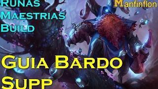 Bardo bosque ancestral s7 supp | Guia Bardo español | RUNAS, MAESTRIAS, BUILD