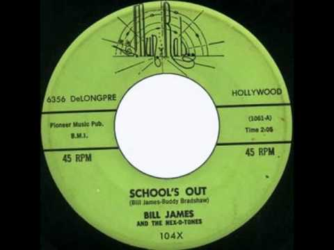 Bill James and the Hex-O-Tones - School's Out