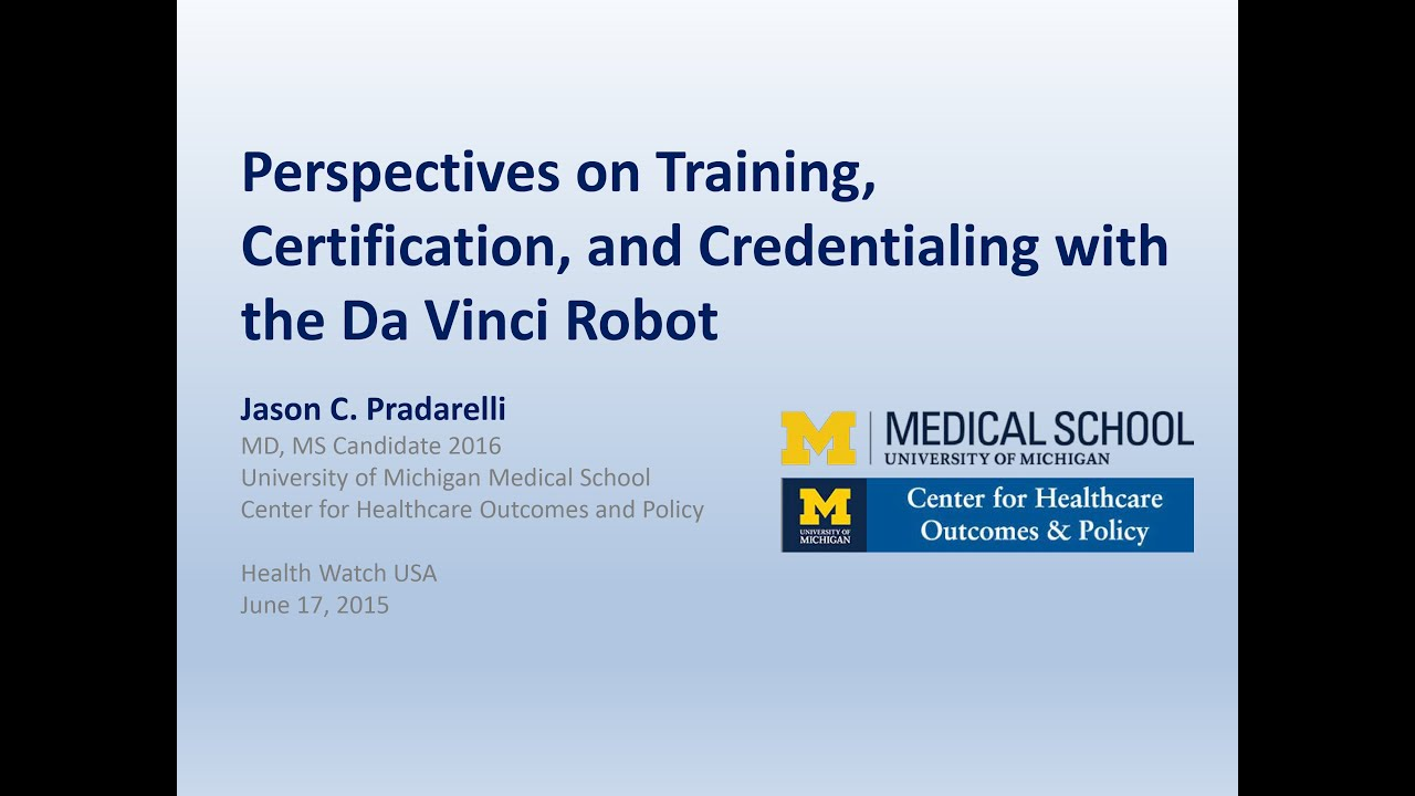 Perspectives On Surgery Certification Credentialing With The Da