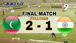 MALDIVES 2-1 INDIA • SAFF SUZUKI CUP 2018 (FINAL)