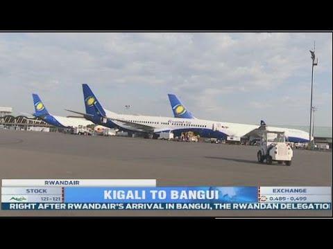 RwandAir launch commercial flights to Bangui, CAR