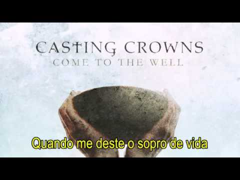 CASTING CROWNS - ALREADY THERE - LEGENDADO.