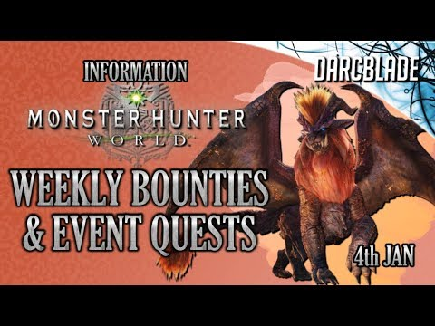 Weekly Limited Bounties & Event Quests : Monster Hunter World : 4th Jan 19 thumbnail