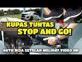 Kupas tuntas teknik stop and go mobil manual