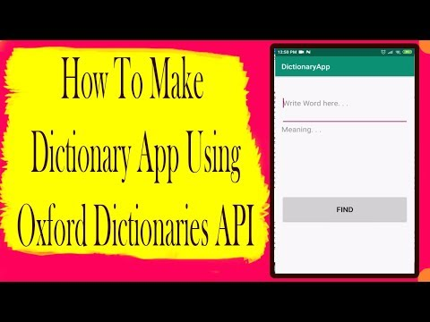 Dictionary App Using Oxford Dictionaries API Part 1 | Android App Development Video#32