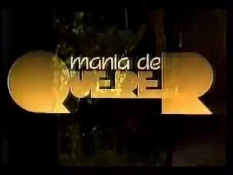 Abertura: Mania de Querer (1986)