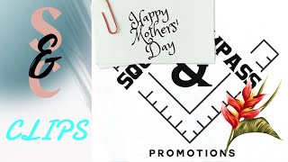 S&C Special Clip: Happy Mothers' Day from Square & Compass