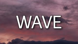 Meghan Trainor - Wave (Lyrics) ft. Mike Sabath