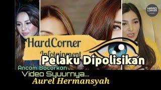 Download Aurel Hermansyah Diancam Seseorang Soal Video Pribadinya, Kok Bisa?