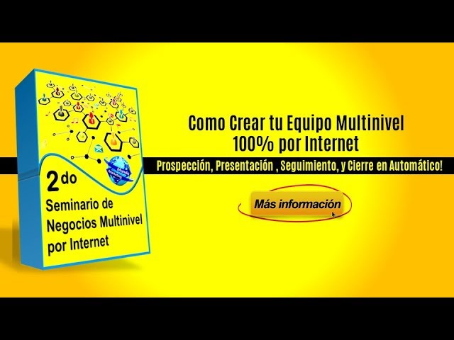 2° SEMINARIO DE NEGOCIOS MULTINIVEL POR INTERNET | COMO ENCONTRAR PROSPECTOS (INVITACIÓN ESPECIAL)