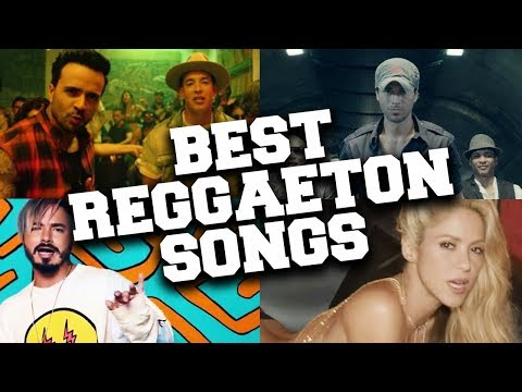 Top 100 Most Popular Reggaeton Songs of All Time (Updated in March 2020)