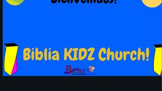 La Biblia KIDZ Church | 🔴