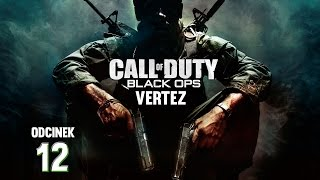 Call of Duty: Black Ops #12 - KONIEC! | Vertez | Zagrajmy w COD BO | 1080p 60FPS