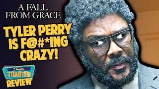 TYLER PERRY'S A FALL FROM GRACE MOVIE REVIEW | Double Toasted
